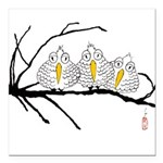 "3LilBirds_BabyTcent... Square Car Magnet 3"" x 3"""