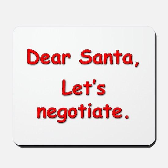 """Let's Negotiate."" Mousepad"