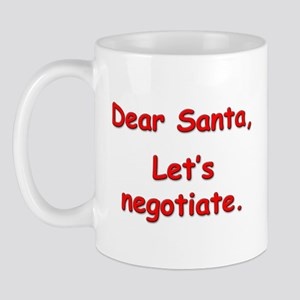 """Let's Negotiate."" Mug"