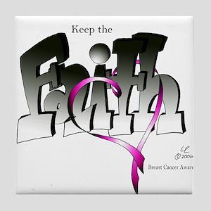 Keep the Faith!Breast Cancer Awareness Tile Coaste