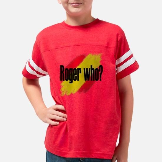 RogerWhoT Youth Football Shirt