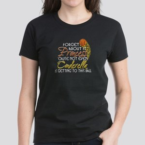 Not Even Cinderella - Basketball Women's Dark T-Sh