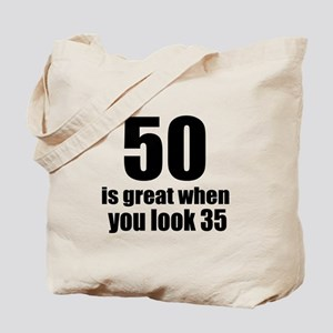 50 Is Great Birthday Designs Tote Bag