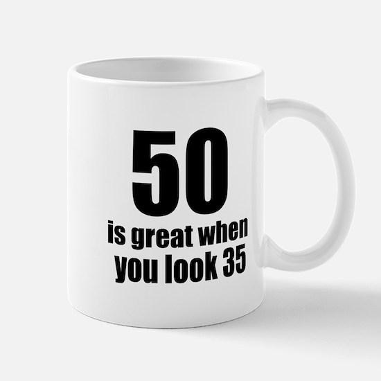 50 Is Great Birthday Designs Mug