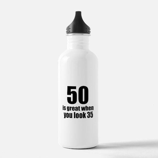 50 Is Great Birthday D Water Bottle