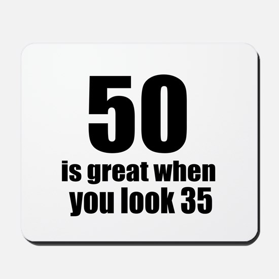 50 Is Great Birthday Designs Mousepad