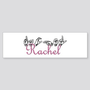 Rachel Bumper Sticker