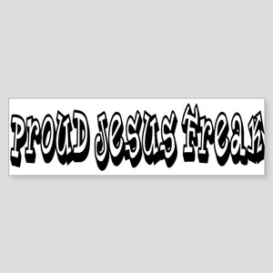 Proud Jesus Freak Bumper Sticker