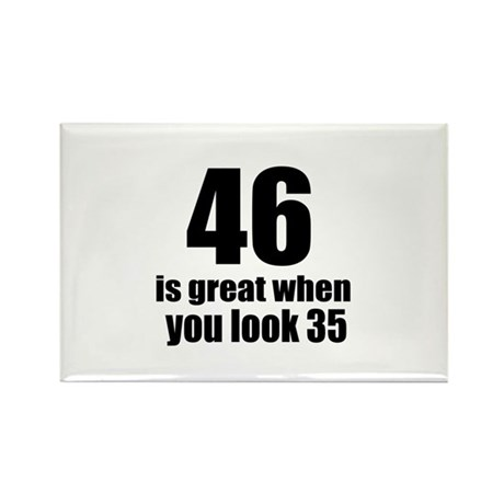 46 Is Great Birthday Designs Rectangle Magnet
