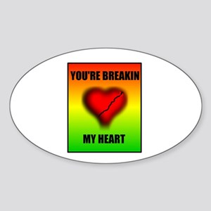 BREAKING MY HEART Oval Sticker