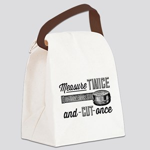 Measure Twice Canvas Lunch Bag