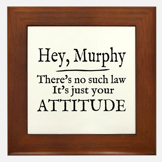 Murphy was wrong 2 Framed Tile