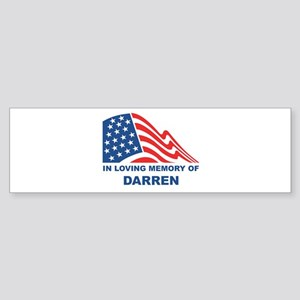 Loving Memory of Darren Bumper Sticker