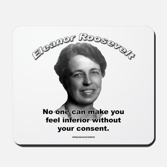 Eleanor Roosevelt 01 Mousepad