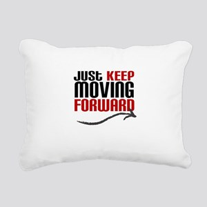 Just Keep Moving Forward Rectangular Canvas Pillow