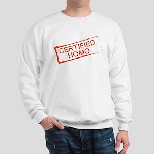 Certified Homo Sweatshirt