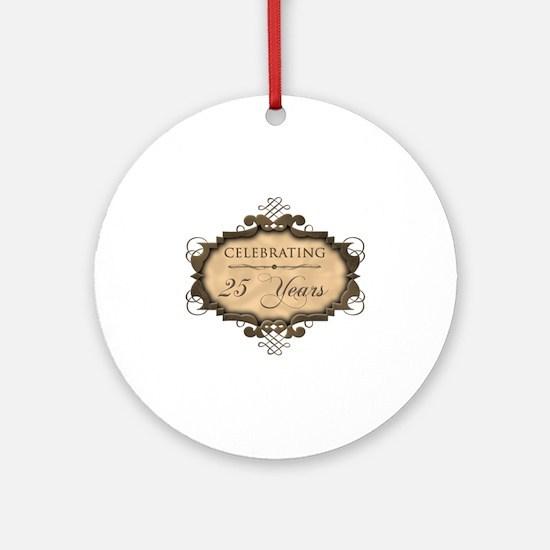 25th Wedding Aniversary (Rustic) Ornament (Round)