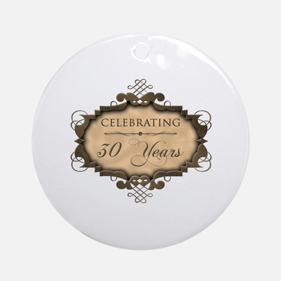 30th Wedding Aniversary (Rustic) Ornament (Round)