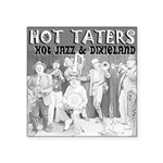 "Hot Taters Square Sticker 3"" x 3"""