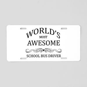 World's Most Awesome School Bus Driver Aluminum Li