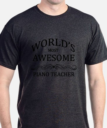 World's Most Awesome Piano Teacher T-Shirt
