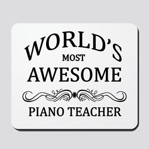 World's Most Awesome Piano Teacher Mousepad