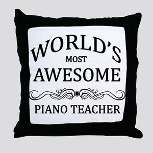 World's Most Awesome Piano Teacher Throw Pillow