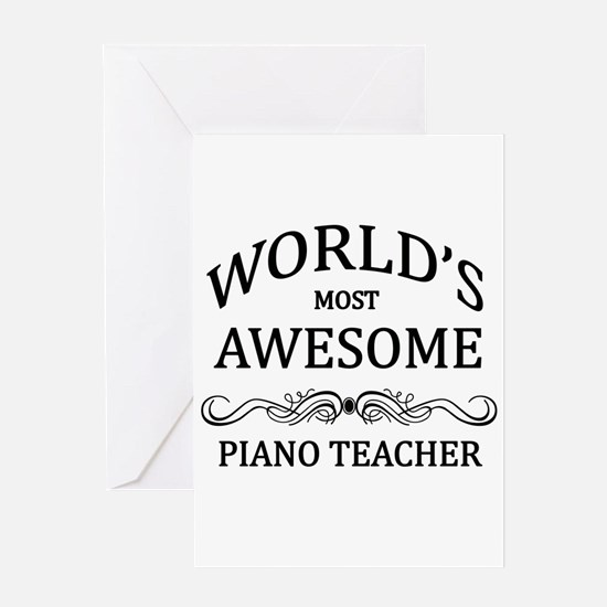 World's Most Awesome Piano Teacher Greeting Card