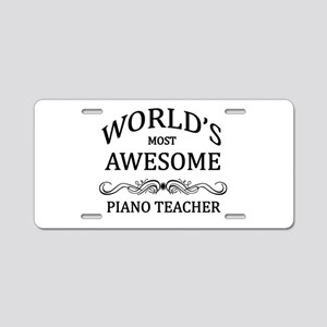 World's Most Awesome Piano Teacher Aluminum Licens