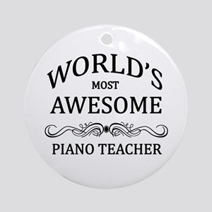 World's Most Awesome Piano Teacher Ornament (Round