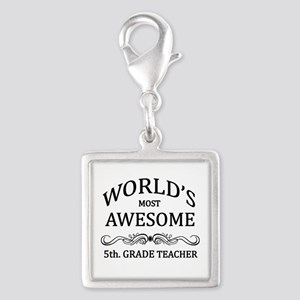 World's Most Awesome 5th. Grade Teacher Silver Squ