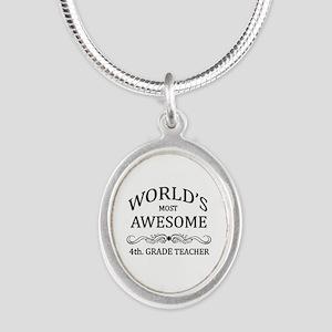 World's Most Awesome 4th. Grade Teacher Silver Ova
