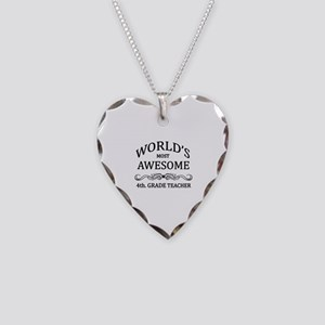 World's Most Awesome 4th. Grade Teacher Necklace H