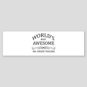 World's Most Awesome 4th. Grade Teacher Sticker (B