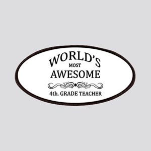 World's Most Awesome 4th. Grade Teacher Patches