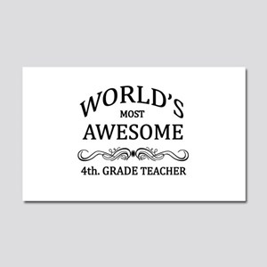 World's Most Awesome 4th. Grade Teacher Car Magnet