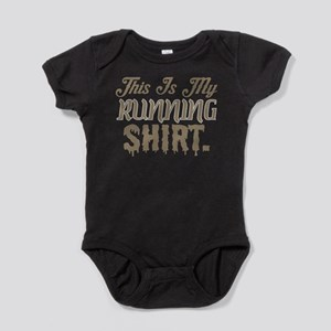 This Is My Running Shirt Body Suit