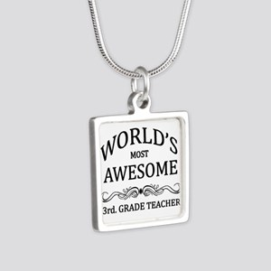 World's Most Awesome 3rd. Grade Teacher Silver Squ