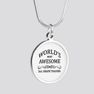 World's Most Awesome 3rd. Grade Teacher Silver Rou