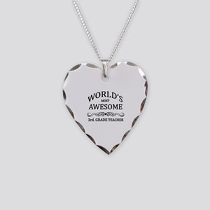 World's Most Awesome 3rd. Grade Teacher Necklace H