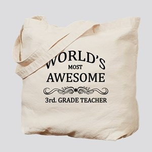 World's Most Awesome 3rd. Grade Teacher Tote Bag