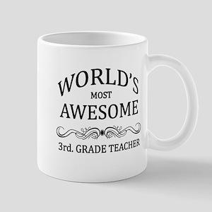World's Most Awesome 3rd. Grade Teacher Mug