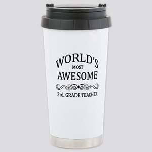 World's Most Awesome 3rd. Grade Teacher Stainless