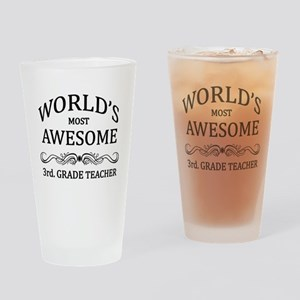 World's Most Awesome 3rd. Grade Teacher Drinking G