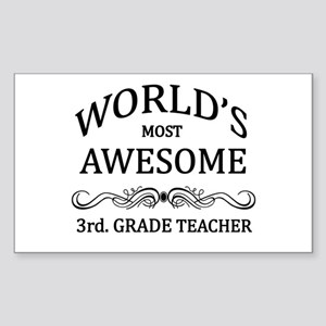 World's Most Awesome 3rd. Grade Teacher Sticker (R