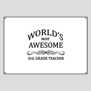 World's Most Awesome 3rd. Grade Teacher Banner