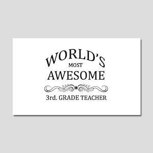 World's Most Awesome 3rd. Grade Teacher Car Magnet