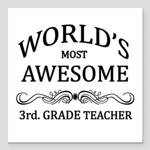 World's Most Awesome 3rd. Grade Teacher Square Car
