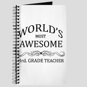 World's Most Awesome 3rd. Grade Teacher Journal
