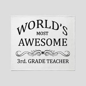 World's Most Awesome 3rd. Grade Teacher Throw Blan